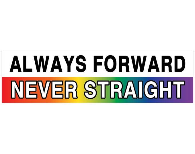 Always Forward Never Straight Decal Vinyl or Magnet Bumper Sticker