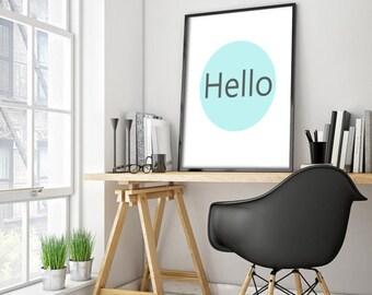 Quote Typography, Hello, Inspirational Poster, Art Digital, Giclee Print, Screenprint, Letterpress Style, Printable Art