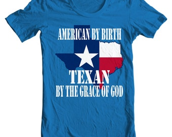Texas T-shirt - American By Birth, Texan By The Grace Of God - My State Texas T-shirt