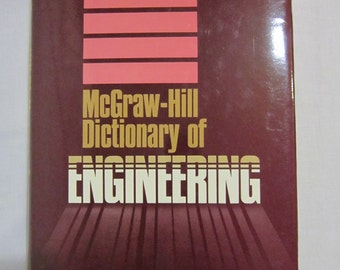 McGraw-Hill Dictionary of Engineering by Sybil P. Parker 1984 - Civil Engineering Dictionary, Mechanical Engineering Dictionary
