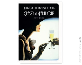 A girl should be two things Classy & Fabulous : Greeting card VTG008