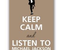 Keep calm and listen to Michael Jackson