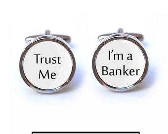 Trust Me, I'm a Banker Cufflinks