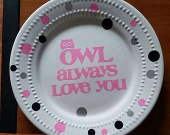 "10"" Gift & Decorative ""Owl Always Love You"" Plate, kitchen, home, decor, custom, personalized, owl, cute, gift, present"