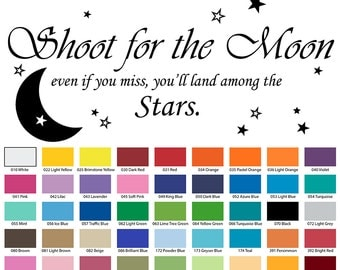 Shoot For The Moon Even If You Miss You'll Land Among The Stars Wall Quote