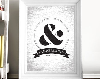 Printable Art Ampersand Poster Typography Symbol Poster Ampersand Print Symbol Typographic Art Black and White Digital Download