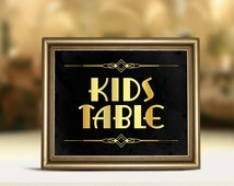 Kids table wedding sign. Printable wedding supplies. Great Gatsby themed party decor. Art deco DIY decorations. Black and gold table sign