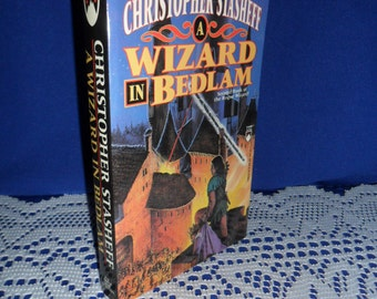 1995 Christopher Stasheff - A Wizard in Bedlam