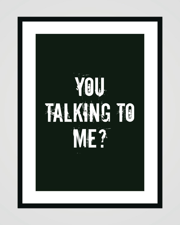 you talking to me taxi driver digital printable. Black Bedroom Furniture Sets. Home Design Ideas