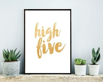 High Five, Quote Typography,  Inspirational Poster, Art Digital, Printable art, Motivational, Instant Download