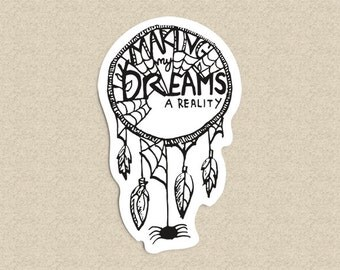 Making My Dreams A Reality Sticker , typography sticker, reach for your dreams, dreams sticker, motivational quote, motivational sticker