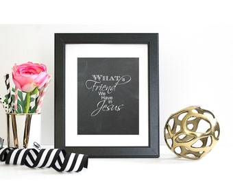 What a Friend We Have in Jesus chalkboard print