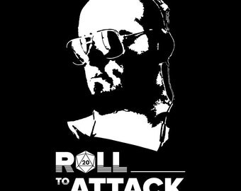"""Roll To Attack """"Lemmie"""" T-Shirt"""