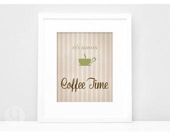 Coffee Time Print. Three Styles!