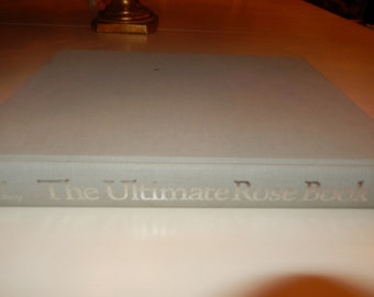 THE ULTIMATE ROSE Book by Stirling Macoboy