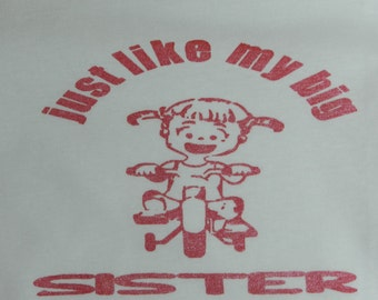 just like my big sister t-shirt
