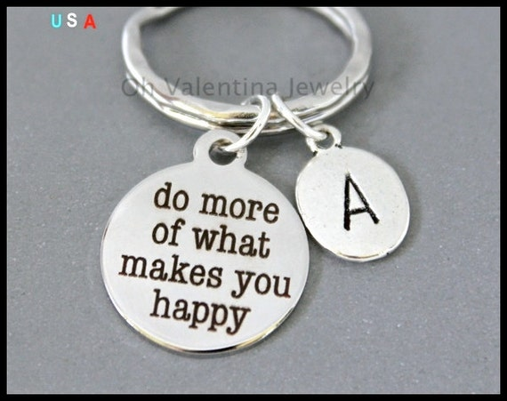 initial do more of what makes you happy key ring. Black Bedroom Furniture Sets. Home Design Ideas