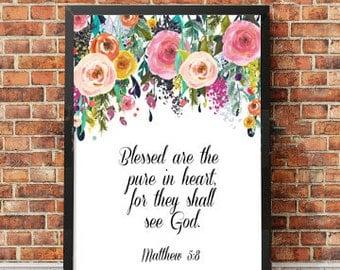 Scripture Quote Matthew 5.8, Inspirational Quote, Bible Quote, Proverbs, Spiritual Wisdom, Bible Print, Instant Download, Printable Art