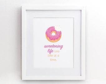 """Sweetening Life - Donut Print - Wall Art Poster Print - Doughnut, Pink, Kitchen Decor -  4x6"""" 5x7"""" 8x10"""" 8.5x11"""" 11x17"""" 16x20"""" - 0003"""