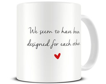 Designed for Each Other Coffee Mug - pride and prejudice mug - jane austen mug - book quote gift - MG362