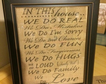 In This House We Do Real Burlap Print (print only)