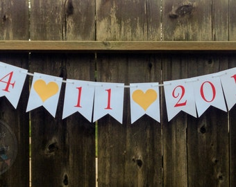Custom Date Banner, Engagement or Anniversary Banner, Save The Date, Special Day Announcement, Wedding Banner Date Announcement Prop