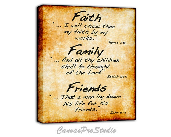 Bible Verses About Friendship And Faith : Faith family friends bible verse on canvas christian art