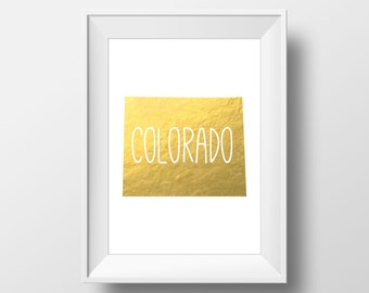 Colorado State Gold Foil Printable Art, Colorado Print, Colorado Art, Modern Art,