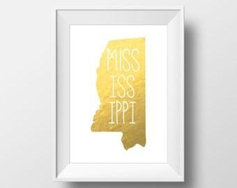 Mississippi State Gold Foil Printable Art, Mississippi Print, Mississippi Art, Modern Art,