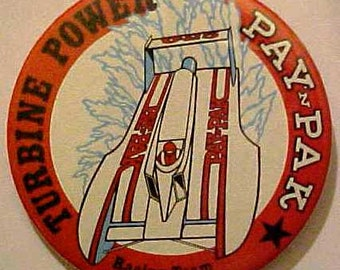 1982 Turbine Power PAY'N PAK Racing Team unlimited hydroplane speedboat racing boat celluloid pinback button pin badge
