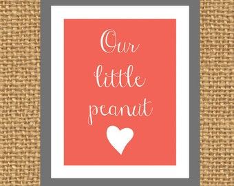 Our Little Peanut Print