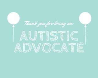Thank You for being an Autistic Advocate - Greeting Card for Aspies/Autistic people