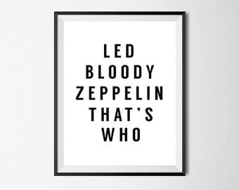 Led Zeppelin, Wall Art Print, Rock Poster, Quote, Gallery Wall #8