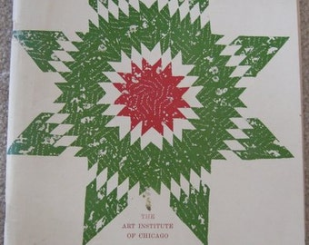 American Quilts - The Art Institute of Chicago - 1966 - rare vintage book