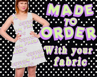 Custom Cotton Party Dress from your Fabric MADE TO ORDER