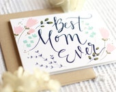 best mom ever | blank greeting card with kraft envelope