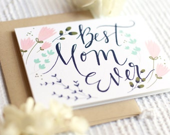 best mom ever | blank greeting card with kraft envelope