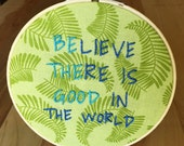 Be the Good Embroidery Hoop - green