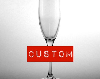 CUSTOM Champagne Flute - Choose your etched design