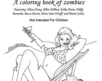 Brain Celebration, a Coloring Book of Zombies - Detailed Coloring Book for So-Called Grownups