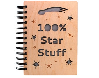 100% Star Stuff - Lasercut Wood Journal