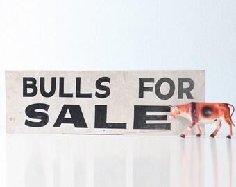 Vintage Bulls For Sale Sign