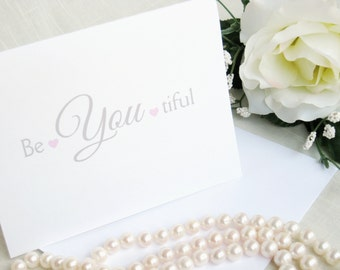 Inspirational Note Card Set - Be you tiful - Encouragement Cards with Little Pink Hearts -  Set of 25