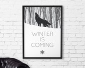 Game of Thrones 'WINTER IS COMING' printable wall art - instant poster download - black and white monochrome typography