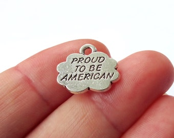 "4 ""PROUD To Be AMERICAN"" (double sided) Charms 16.5x14mm"