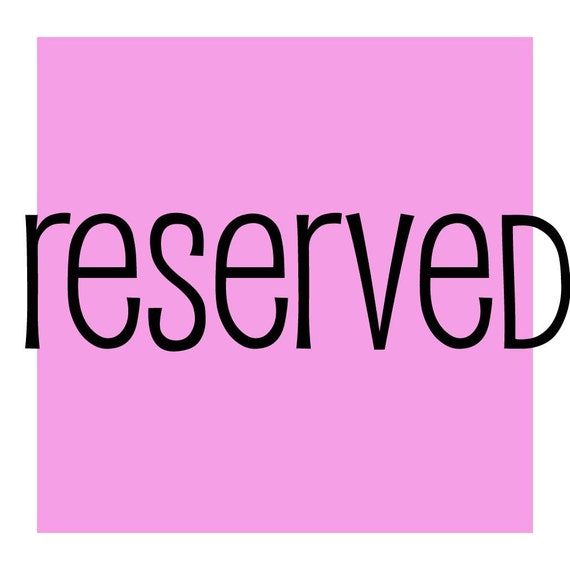 reserved for soiree
