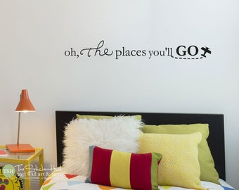 Oh the places you'll go with Plane - Nursery Toddler Room Decor - Vinyl Wall Art Words Decals Graphics Stickers Decals 1824