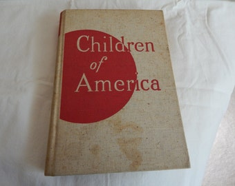 1939 Children of America - Assorted Children's Stories with Illustrations