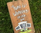Home is Wherever I'm with You  //  Edward Sharpe and the Magnetic Zeroes  //  Quote art  //  Sweet Art  //  Love Art  //  Camping Art