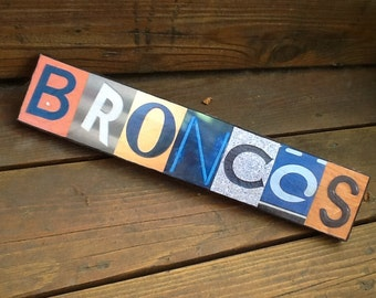 Custom-Made Picture Letters Signs, Favorite Team, Gift, Broncos
